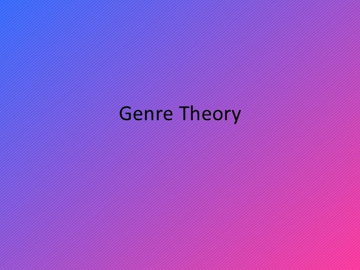 Genre theory (2)