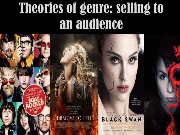 Theories of genre: selling to       an audience