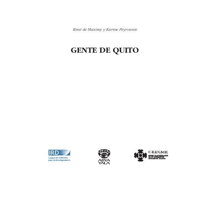 René de Maximy y Karine PeyronnieGENTE DE QUITO