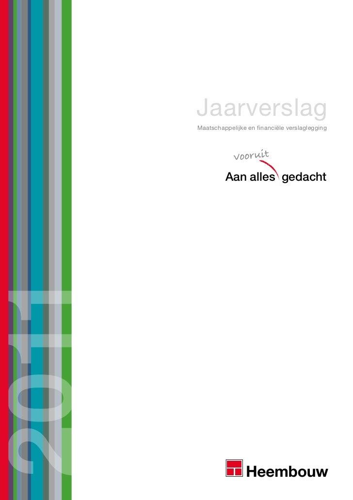 Geïntegreerd maatschappelijk en financieel jaarverslag heembouw 2011