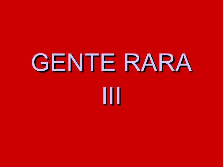 Gente Rara