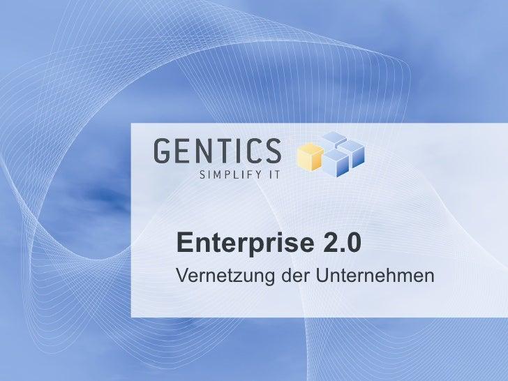 Enterprise 2.0  Vernetzung der Unternehmen