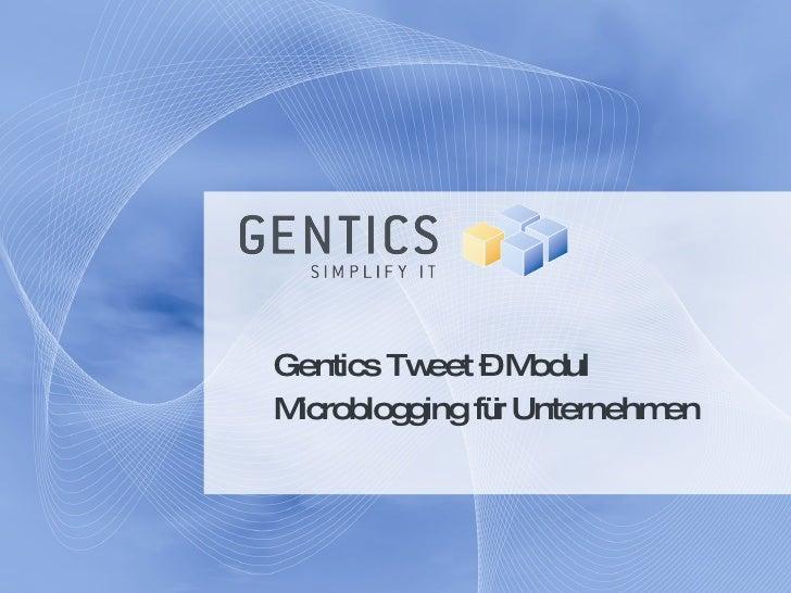 Gentics Tweet – Modul Microblogging für Unternehmen