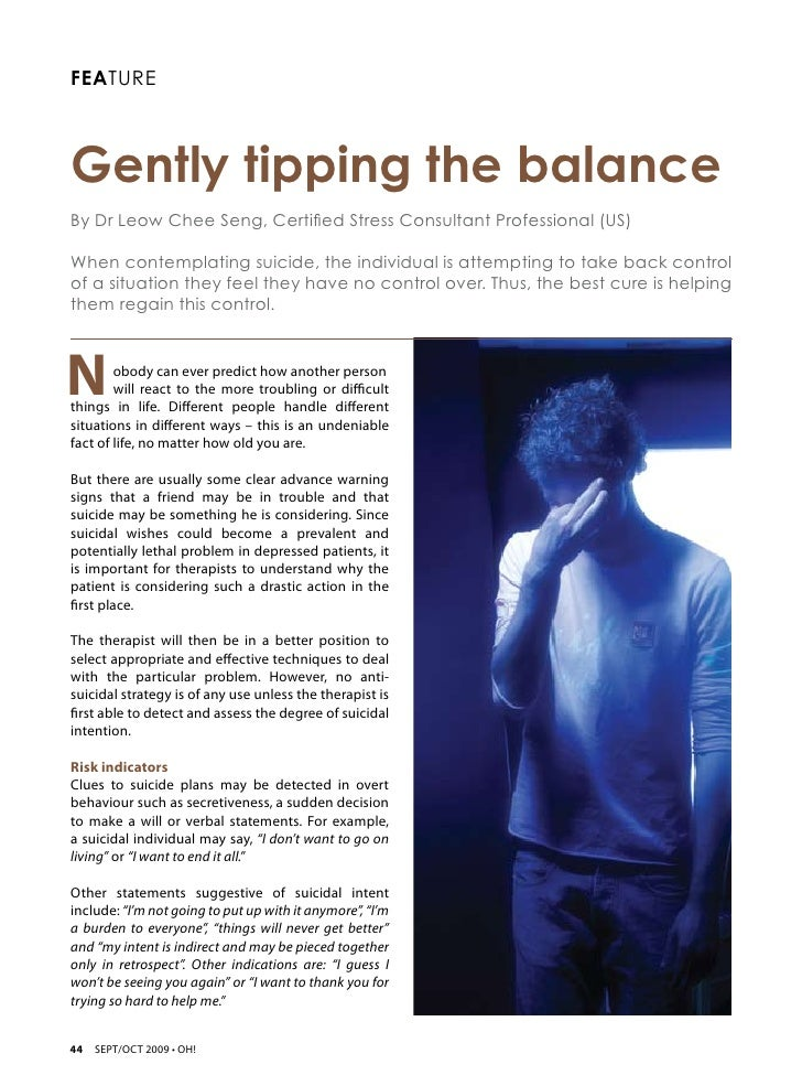 FEATUREGently tipping the balance By Dr Leow Chee Seng, Certified Stress Consultant Professional (US)When contemplating su...