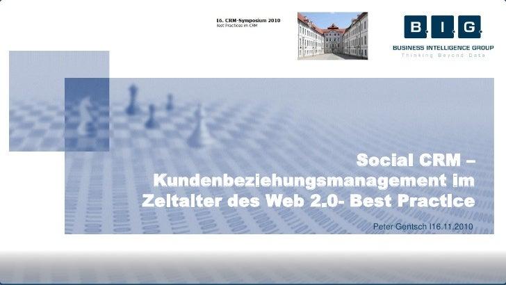 Social CRM - Kundenbeziehungmanagement im Zeitalter des Web 2.0 - Best Practice