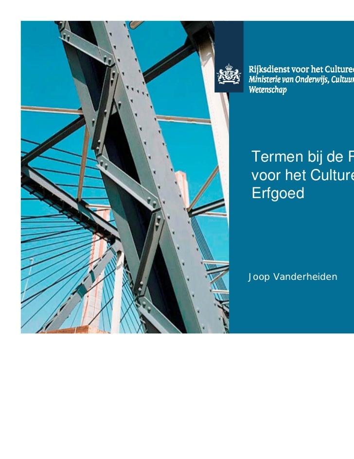 TiNT 2011 Termen bij De Rijksdienst voor het Cultureel Erfgoed