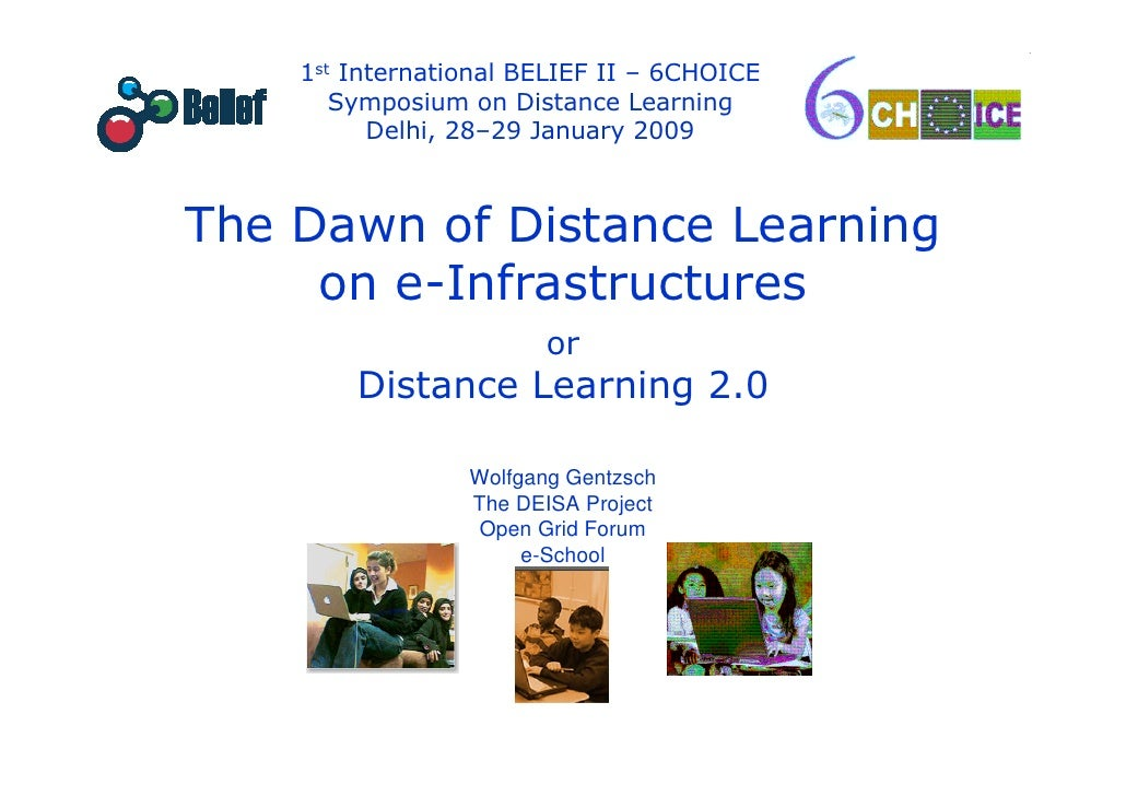 1st International BELIEF II – 6CHOICE                   Symposium on Distance Learning                      Delhi, 28–29 J...