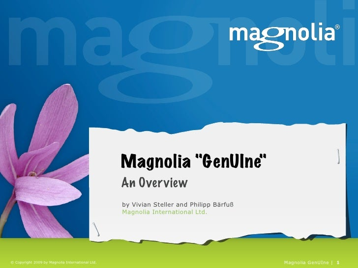 """Magnolia """"GenUIne""""                                                   An Over view                                         ..."""