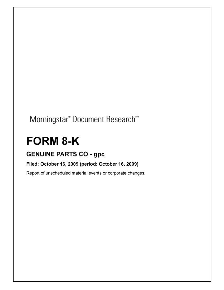 FORM 8-K GENUINE PARTS CO - gpc Filed: October 16, 2009 (period: October 16, 2009) Report of unscheduled material events o...