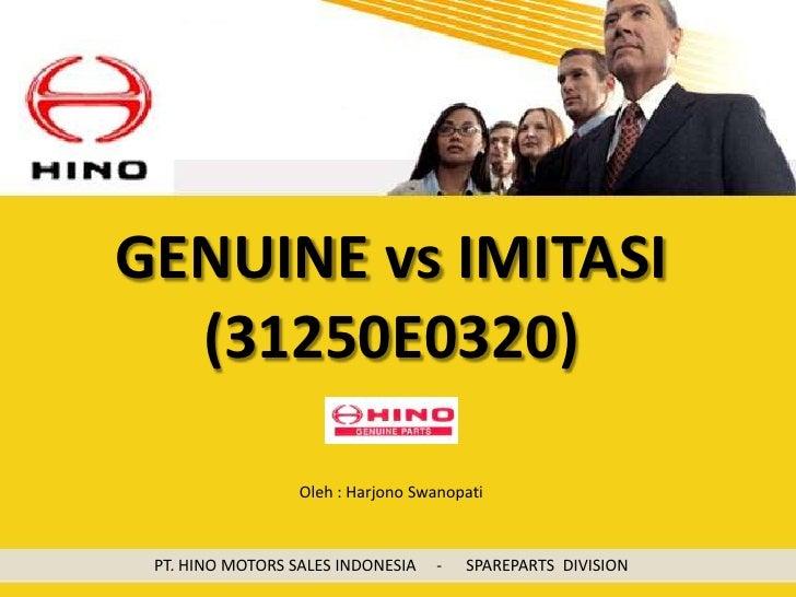 Genuine vs Imitasi (31250 E0320)
