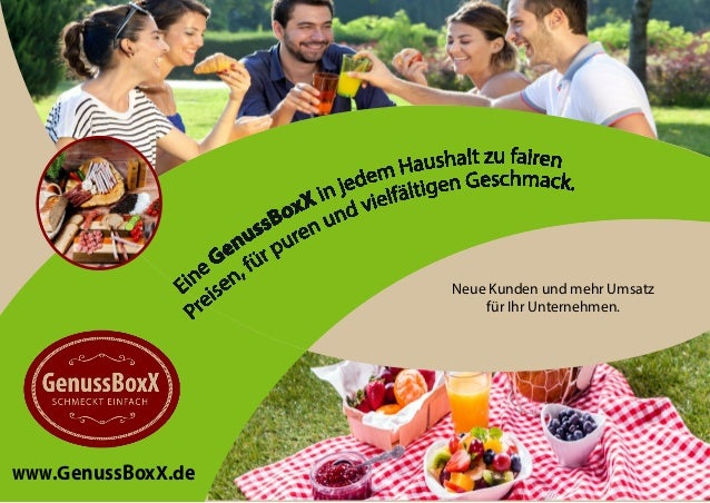 www.GenussBoxX.de Neue Kunden und mehr Umsatz für Ihr Unternehmen.