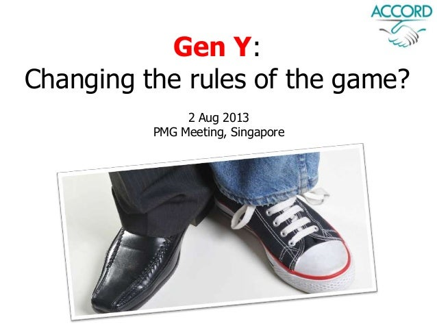 Gen Y - Changing the Rules of the Game?