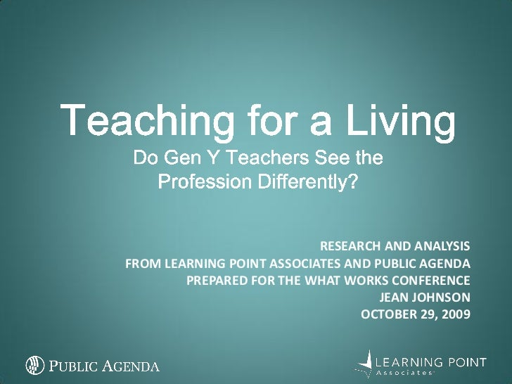 Retaining Teacher Talent: The View from Generation Y (Presentation)