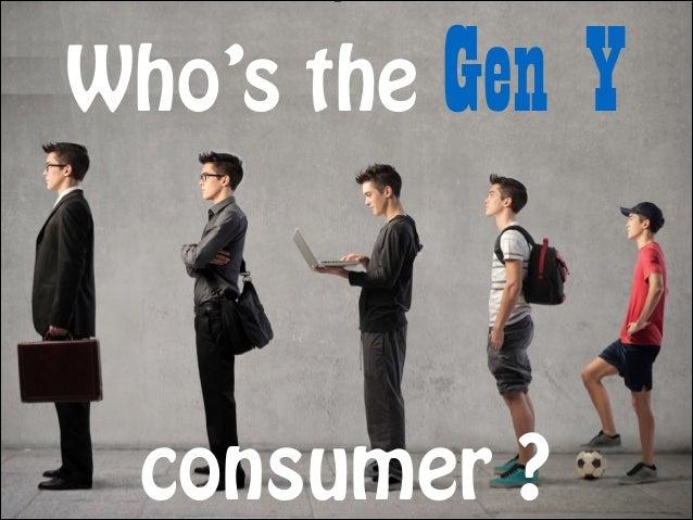 Meet the Gen Y consumer