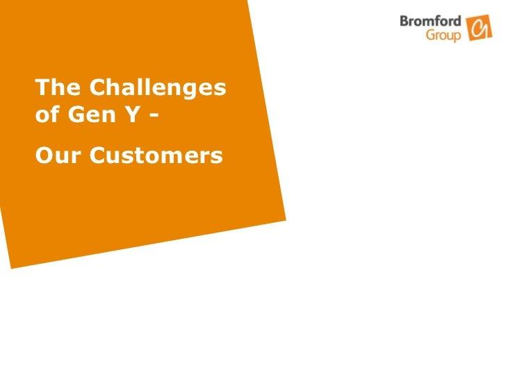 Gen y customers