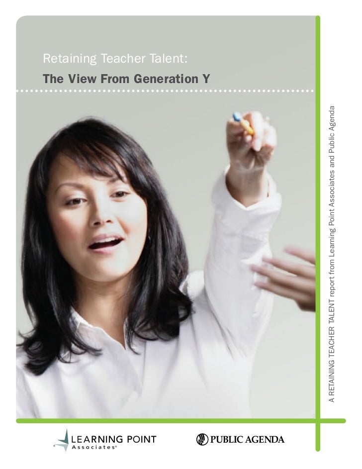 Retaining Teacher Talent: The View from Generation Y (Report)