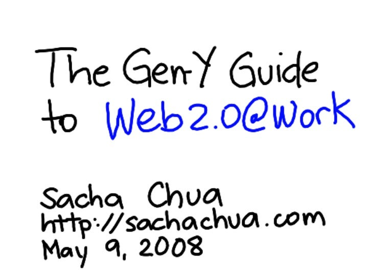 The Gen Y Guide to Web 2.0 at Work