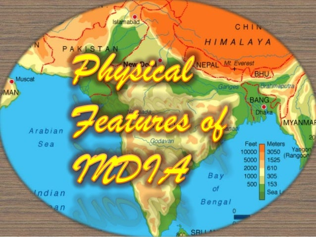 "PHYSICAL FEATURE""S OF INDIA"
