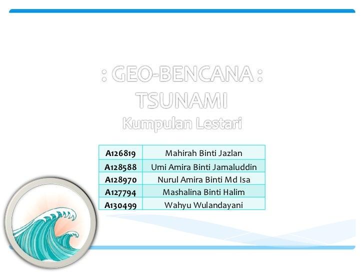 A126819 Mahirah Binti Jazlan A128588 Umi Amira Binti Jamaluddin A128970 Nurul Amira Binti Md Isa A127794 Mashalina Binti H...