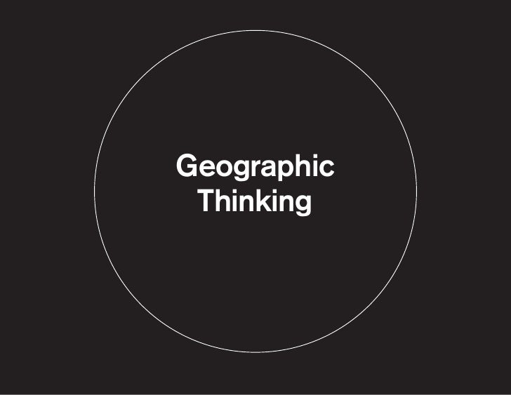 Geographic Thinking