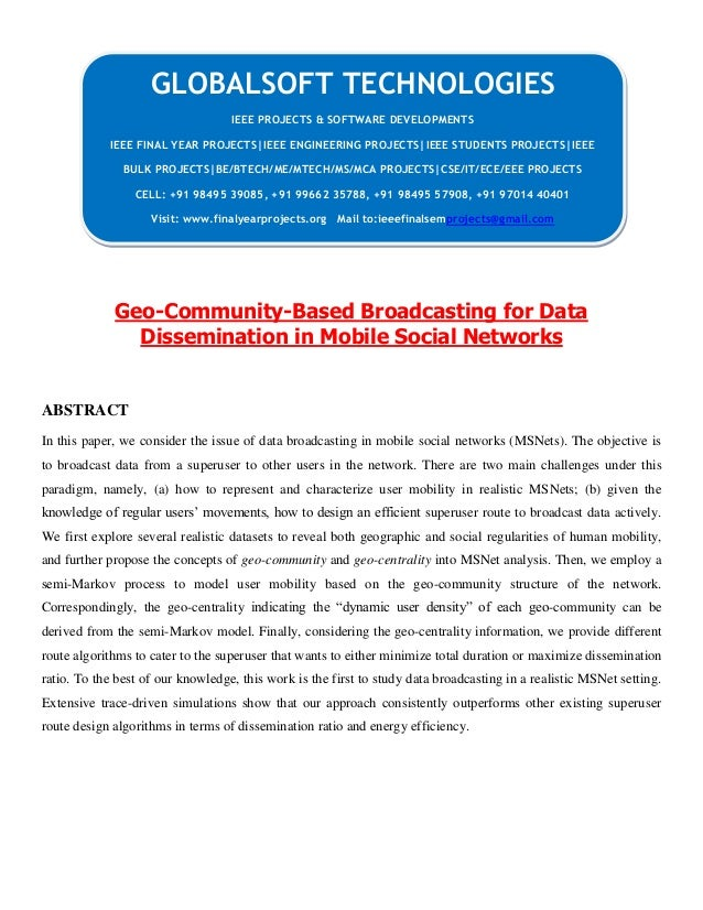 Geo community-based broadcasting for data dissemination in mobile social networks