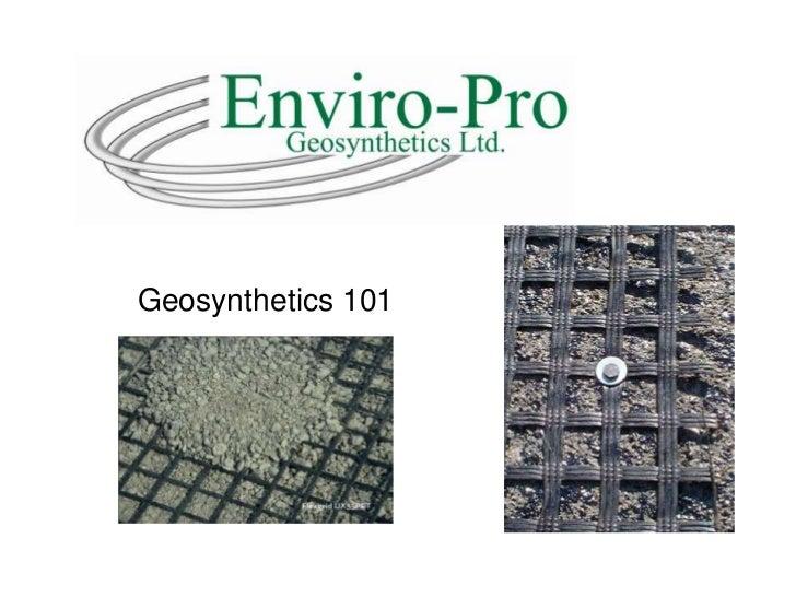 Geosynthetics 101<br />