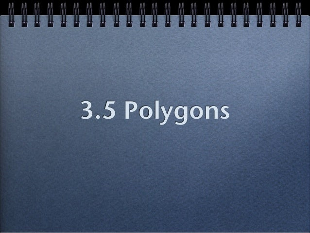 3.5 Polygons