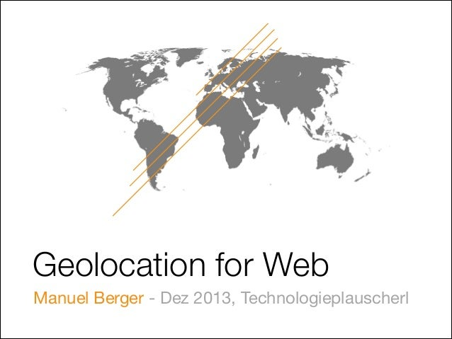 Geolocation for Web - Geohash, GeoIP & HTML5 Geolocation