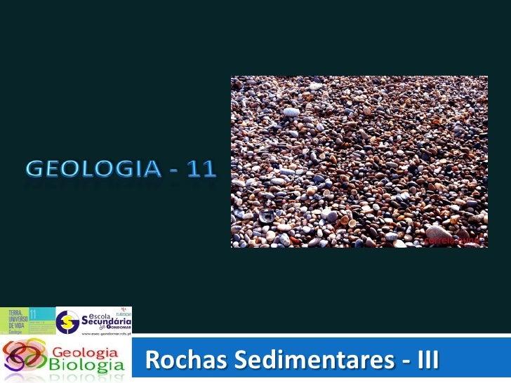Geo 8   FormaçãO De Rochas Sedimentares (Transporte, SedimentaçãO E DiagéNese)