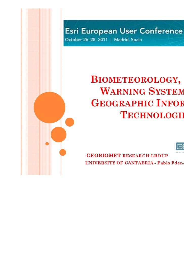 BIOMETEOROLOGY, HEALTH    WARNING SYSTEMS AND  GEOGRAPHIC INFORMATION       TECHNOLOGIESGEOBIOMET RESEARCH GROUPUNIVERSITY...