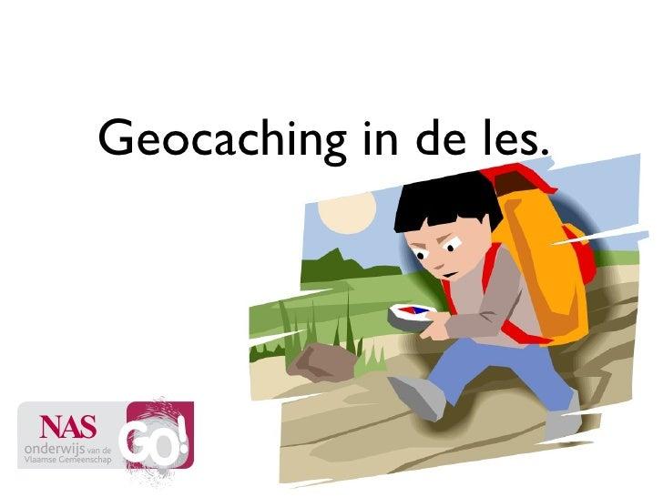 Geocaching in de les.  NAS