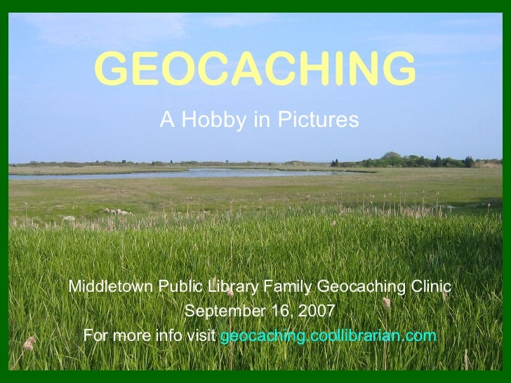 Geocaching - A Hobby in Pictures