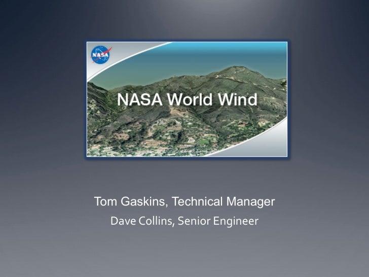 NASA World Wind - Tom Gaskins GeoCENS Workshop Presentation September 23, 2010
