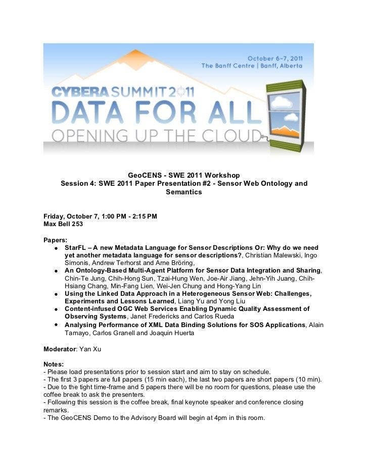 GeoCENS - SWE 2011 Workshop      Session 4: SWE 2011 Paper Presentation #2 - Sensor Web Ontology and                      ...