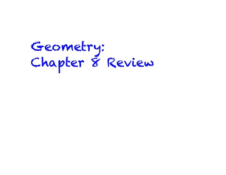 Geometry:Chapter 8 Review