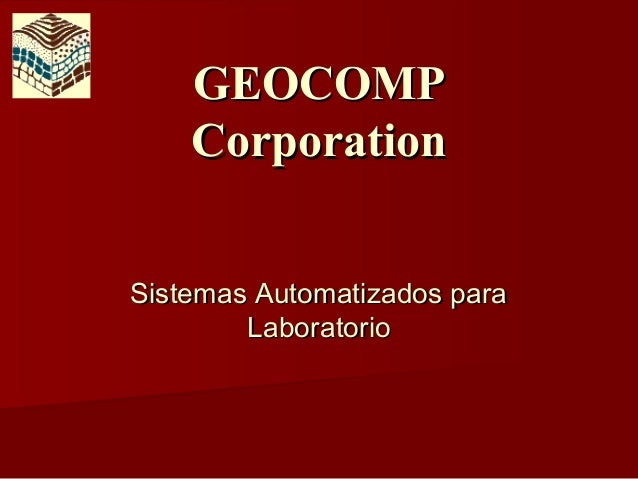 GEOCOMP    CorporationSistemas Automatizados para        Laboratorio