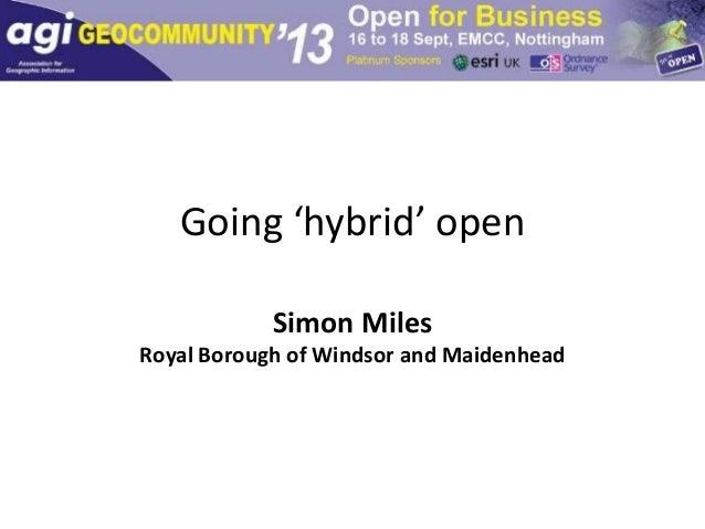 Going 'hybrid' open Simon Miles Royal Borough of Windsor and Maidenhead