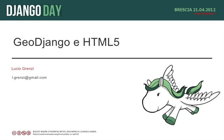 GeoDjango e HTML5Lucio Grenzil.grenzi@gmail.com