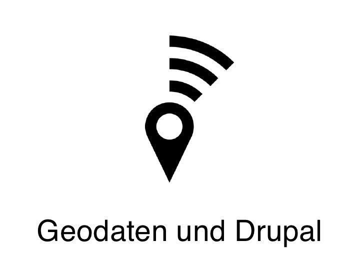 Geodaten & Drupal 7