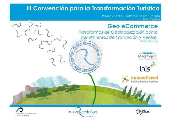 Geo e commerce. plataformas de geolocalización como herramientas de promoción y ventas, por bernat comas