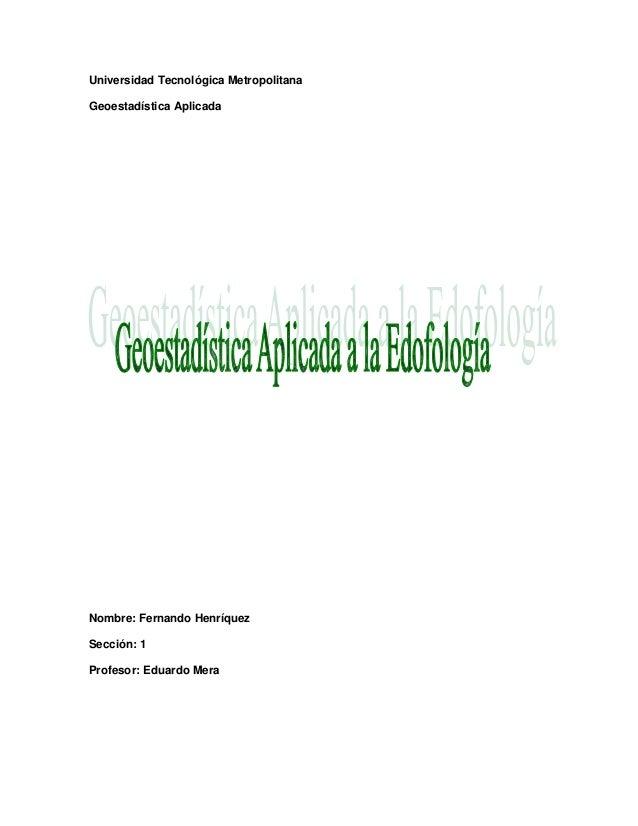 Geoestadistica aplicada a la edafologia
