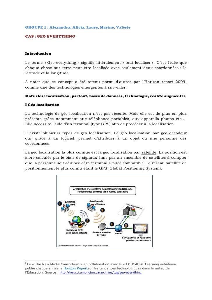 GROUPE1: Alexandra, Alicia, Laure, Marine, Valérie<br />CAS: GEO EVERYTHING<br />Introduction<br />Le terme «Geo-every...