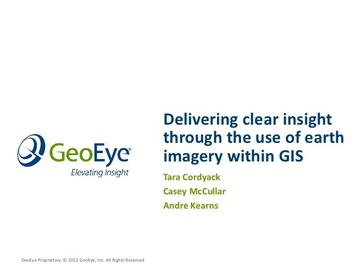 Delivering Clear Insight through the Use of Earth Imagery within GIS