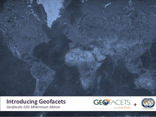 Introducing Geofacets and the Geofacets-SEG Millennium Edition