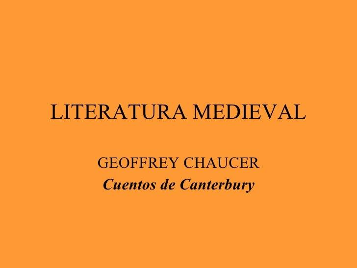 LITERATURA MEDIEVAL GEOFFREY CHAUCER Cuentos de Canterbury