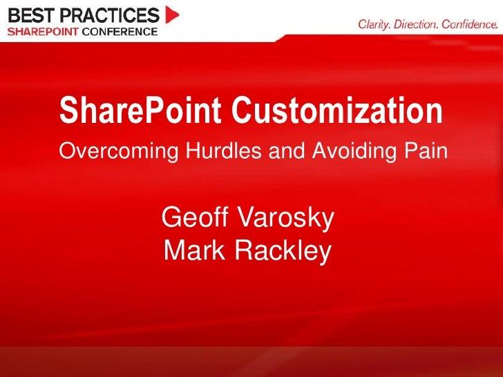 SharePoint Customization: Overcoming Hurdles and Avoiding Pain