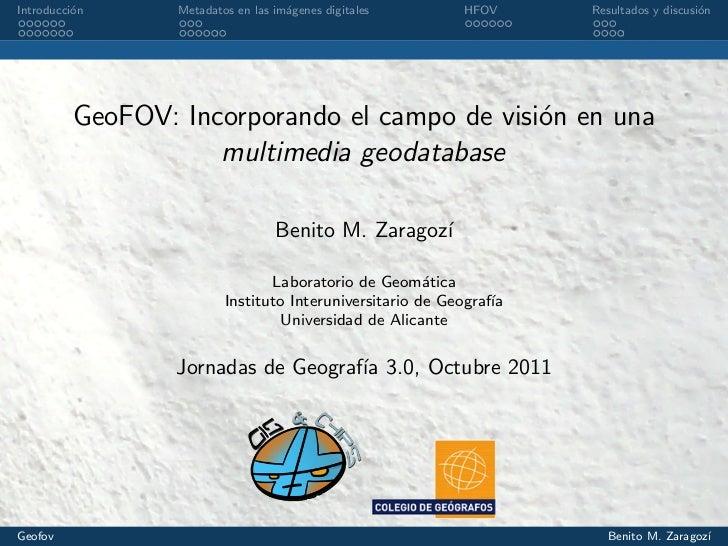 GeoFOV: Incorporando el campo de visión en una multimedia geodatabase