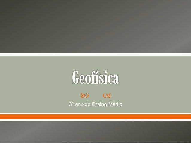 Geofísica 3.0