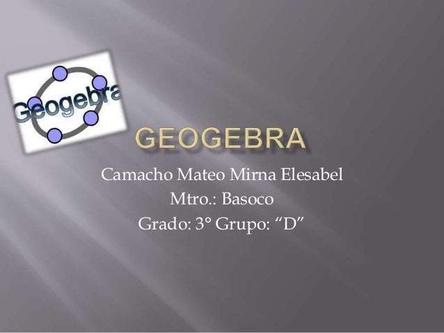 "Camacho Mateo Mirna Elesabel Mtro.: Basoco Grado: 3° Grupo: ""D"""