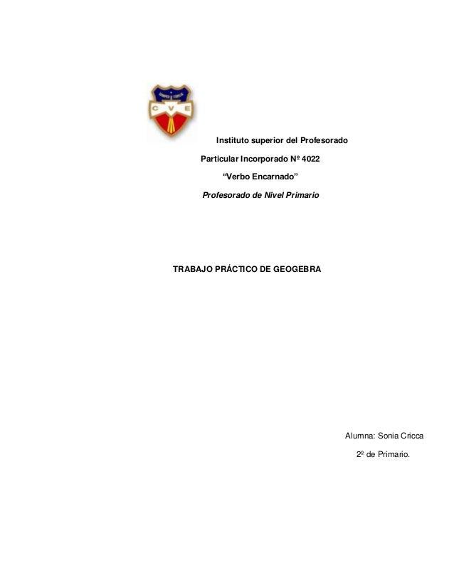 """Instituto superior del Profesorado Particular Incorporado Nº 4022 """"Verbo Encarnado"""" Profesorado de Nivel Primario  TRABAJO..."""